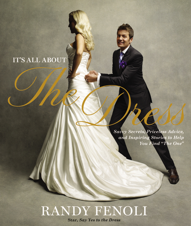 "Copertina libro di Randy Fenoli ""It's all about the dress"""